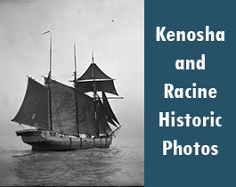 Kenosha and Racine Historic Photos
